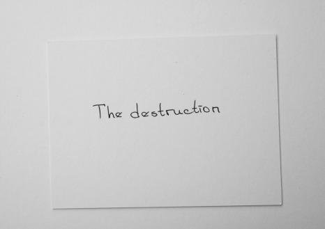 The destruction