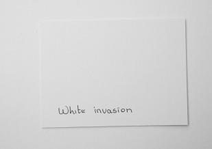 White invasion